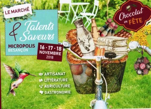 BESANCON  du 16 au 18 novembre 2018 (Micropolis) TALENTS et SAVEURS